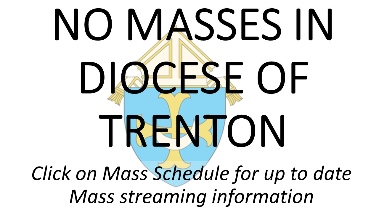 032020 NO MASSES IN DIOCESE OF TRENTON