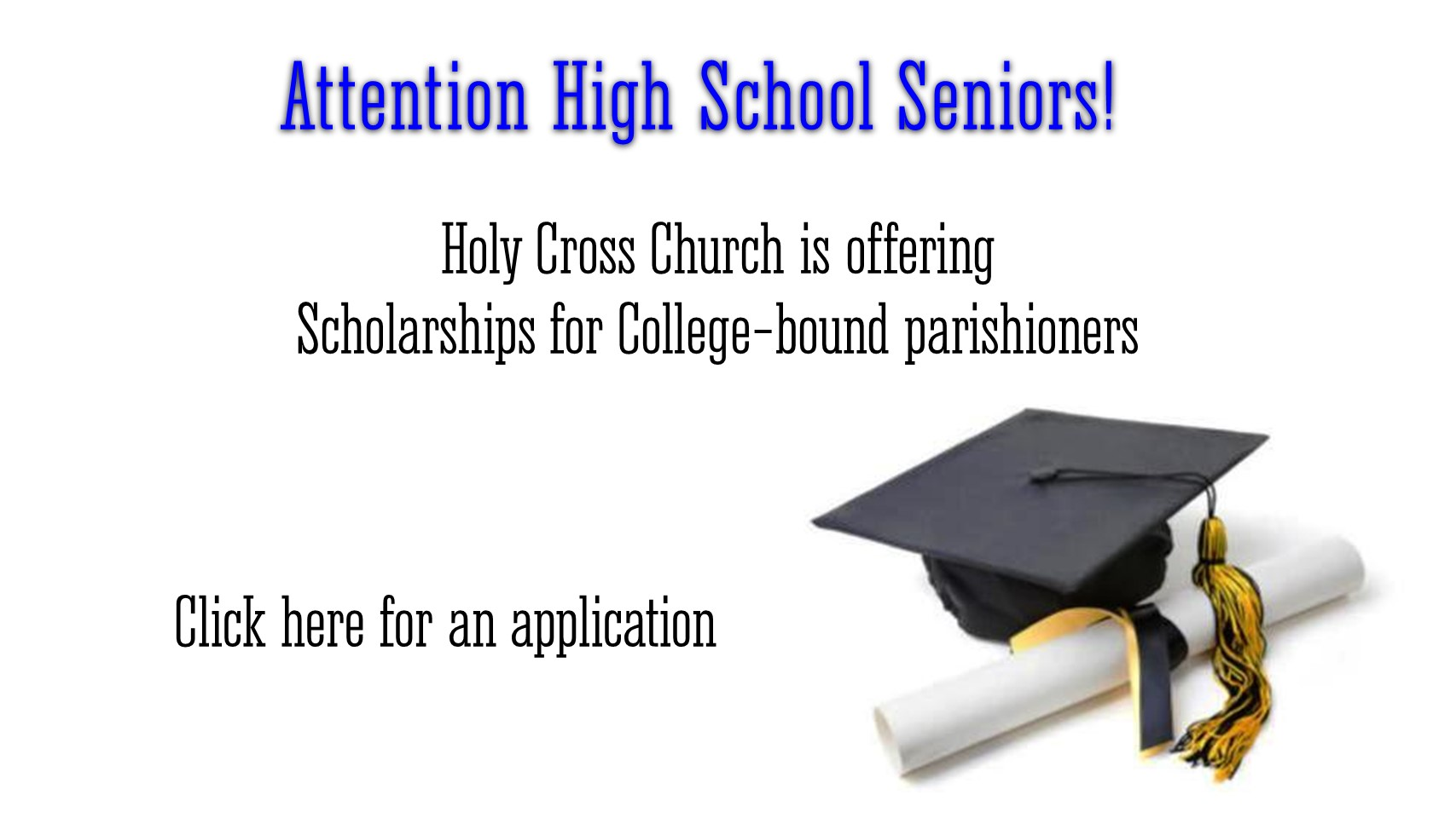 Attention High School Seniors